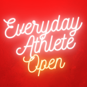 Everyday Athlete Open